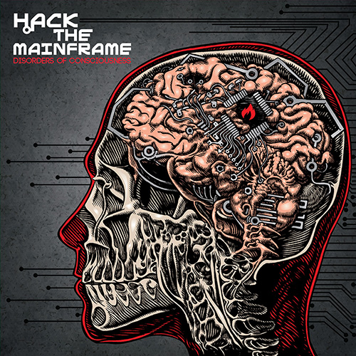 Hack The Mainframe - Disorders Of Consciousness