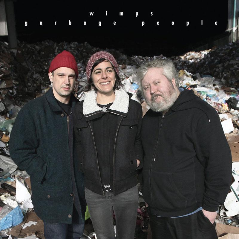 Wimps Garbage People