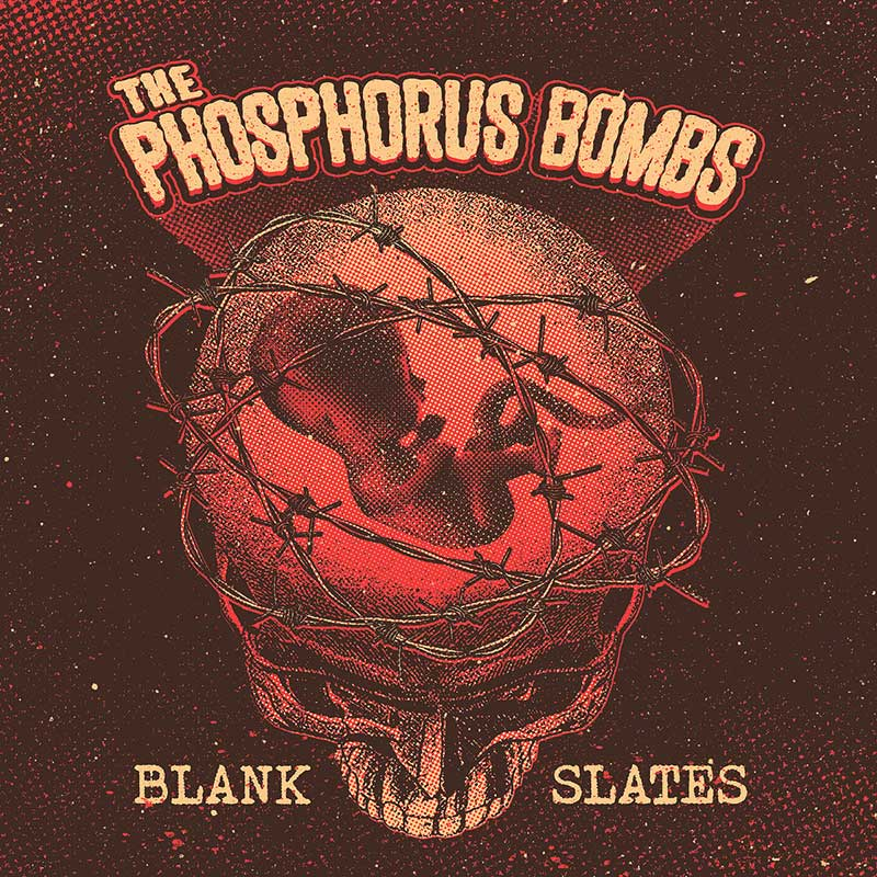 The Phosphorus Bombs  Blank Slates