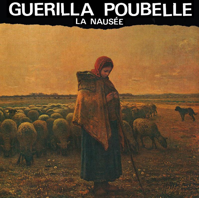 Guerilla Poubelle La Nausée