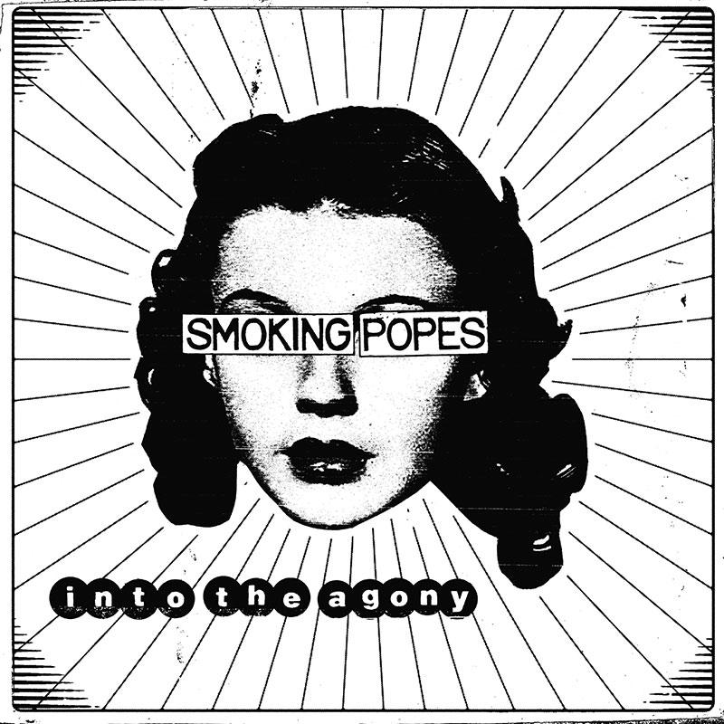 Smoking Popes Into The Agony Punk Rock Theory