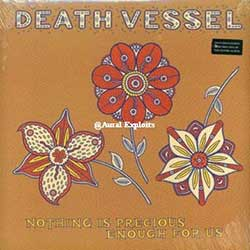 Death Vessel – Nothing Is Precious Enough For Us