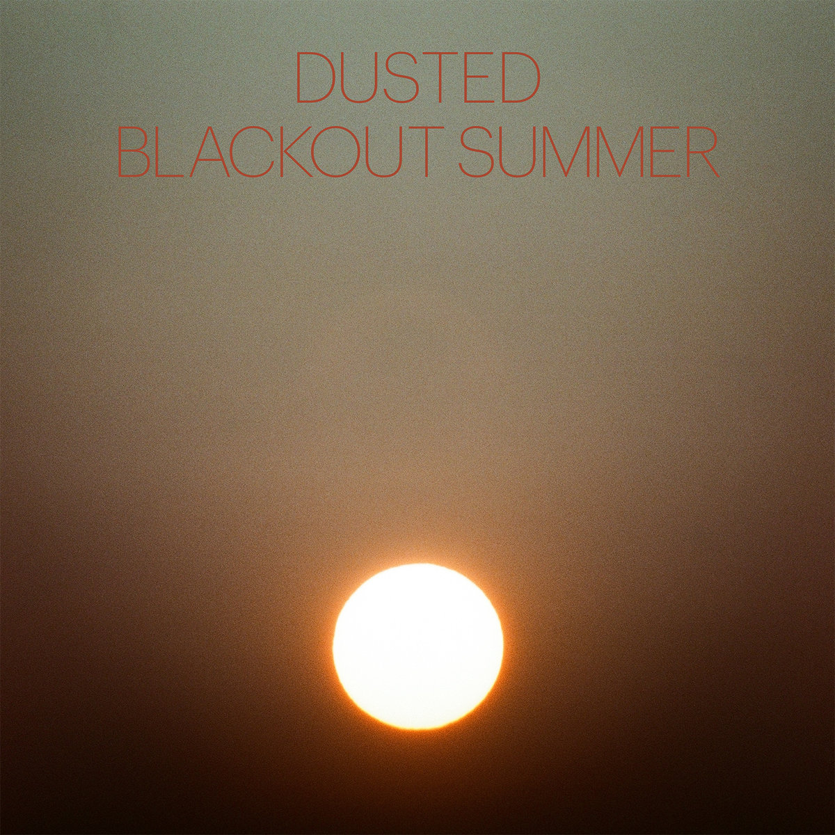 Dusted Blackout Summer