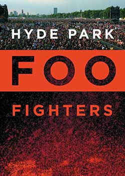 Foo Fighters – Live In Hyde Park DVD