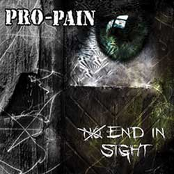 Pro-Pain – No End In Sight