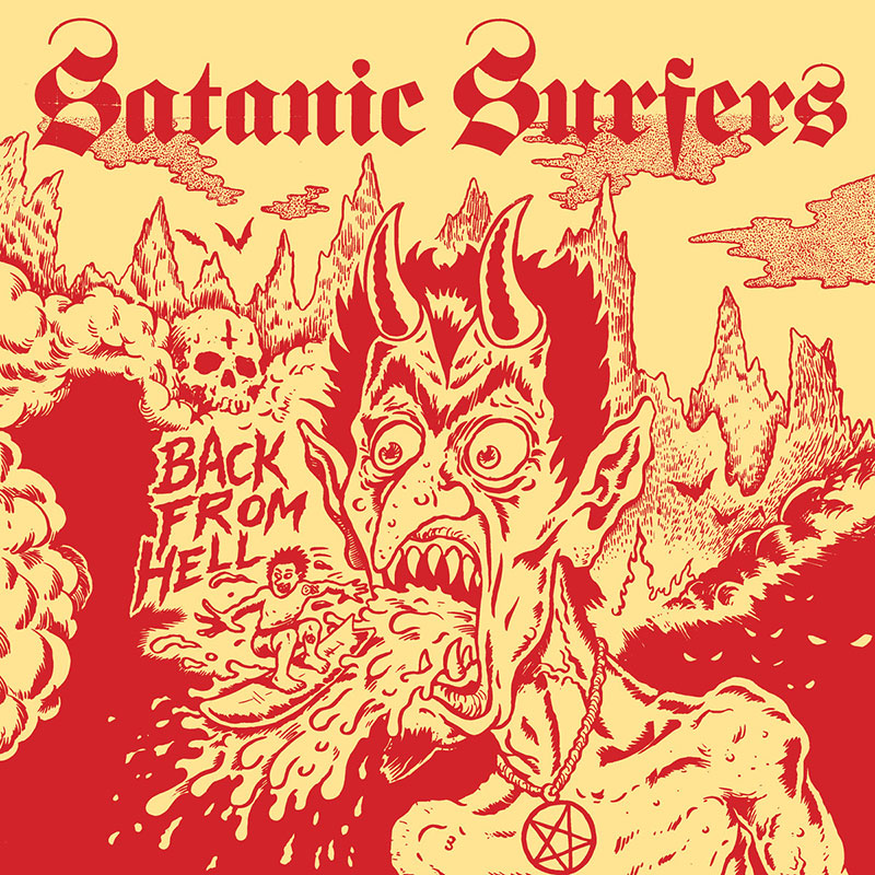 Satanic Surfers Back From Hell