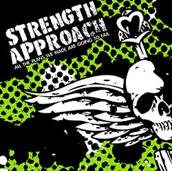 Strength Approach - All The Plans We Made Are Going To Fail