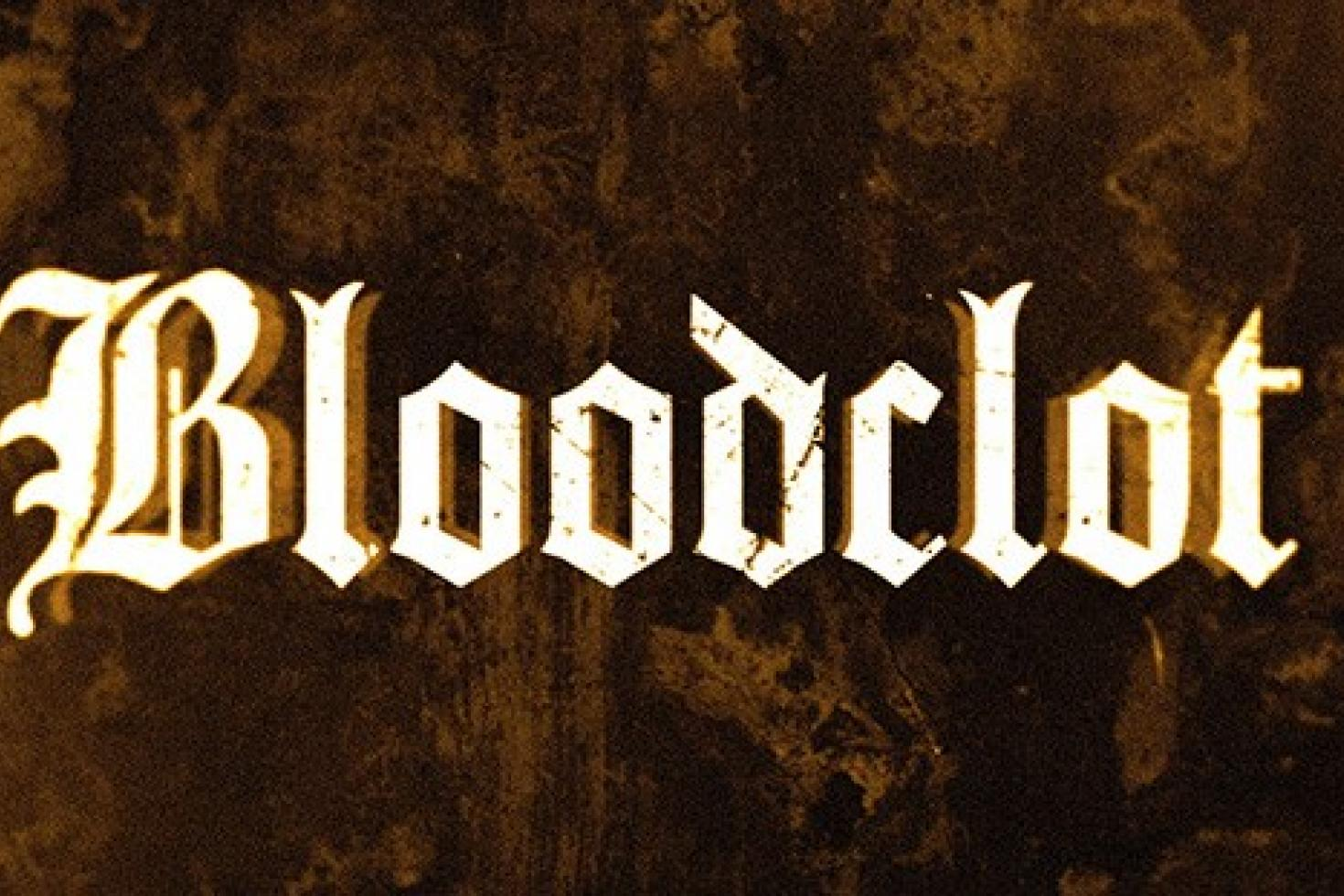News - Bloodclot launches lyric video for