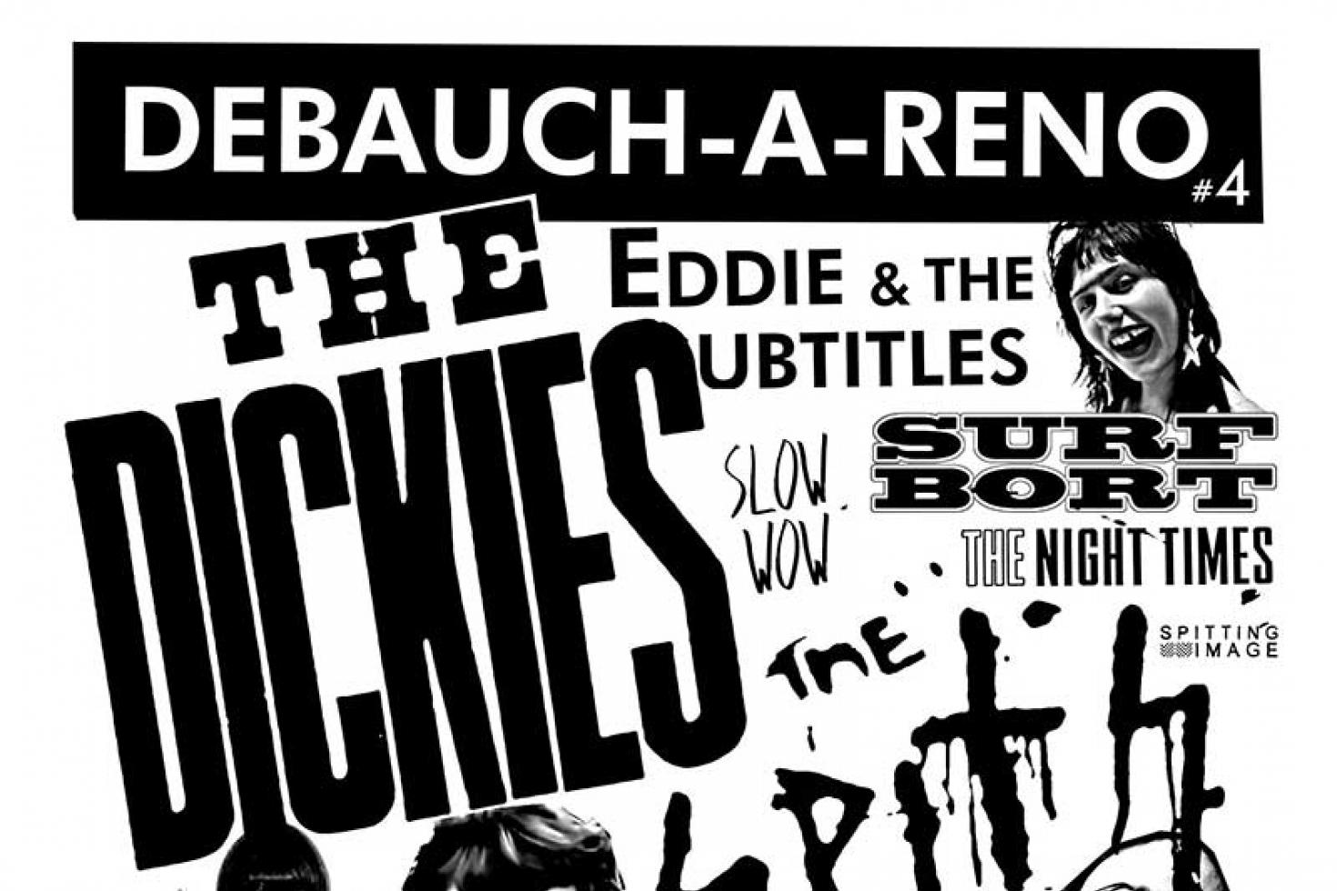 Check out the line-up on Debauch-a-Reno #4