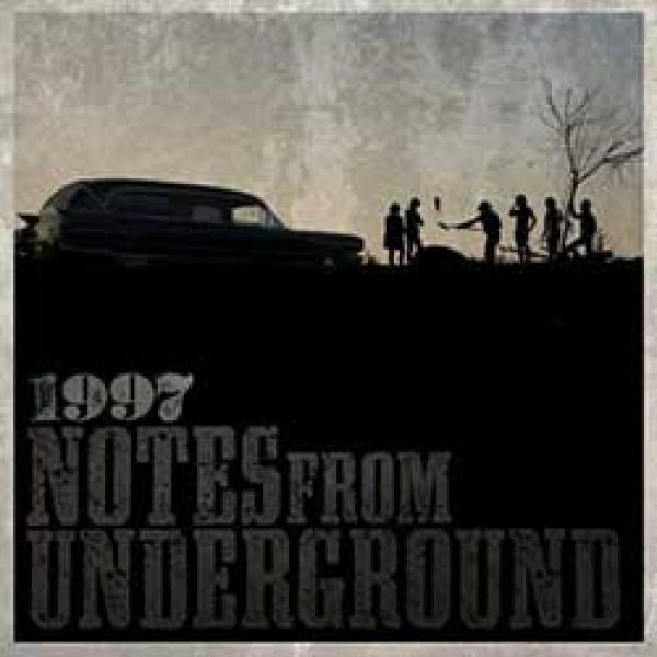 1997 – Notes From Underground