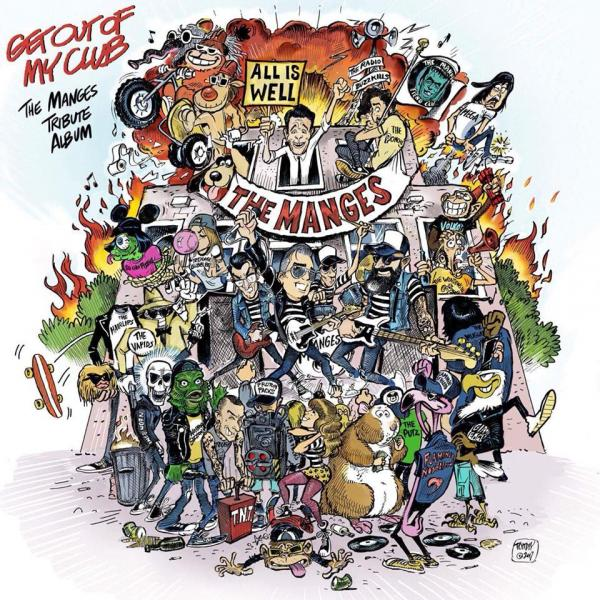 Get Out Of My Club – The Manges Tribute Album
