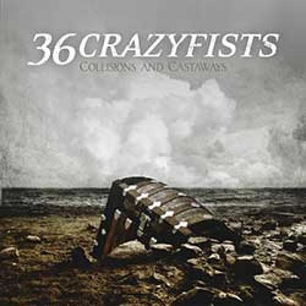 36 Crazyfists – Collisions And Castaways