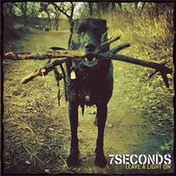 7 Seconds – Leave A Light On