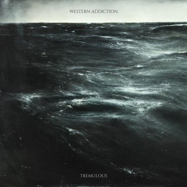 Western Addiction - Tremulous
