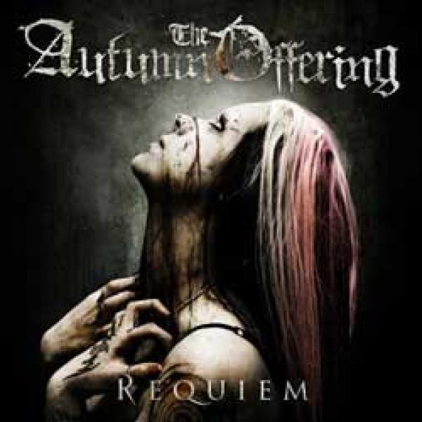 The Autumn Offering – Requiem