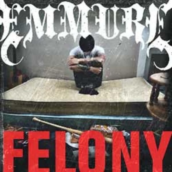 Emmure – Felony