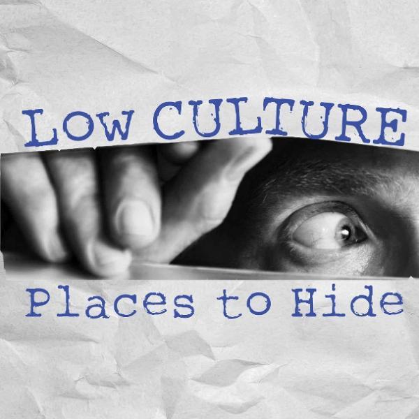 Low Culture – Places To Hide