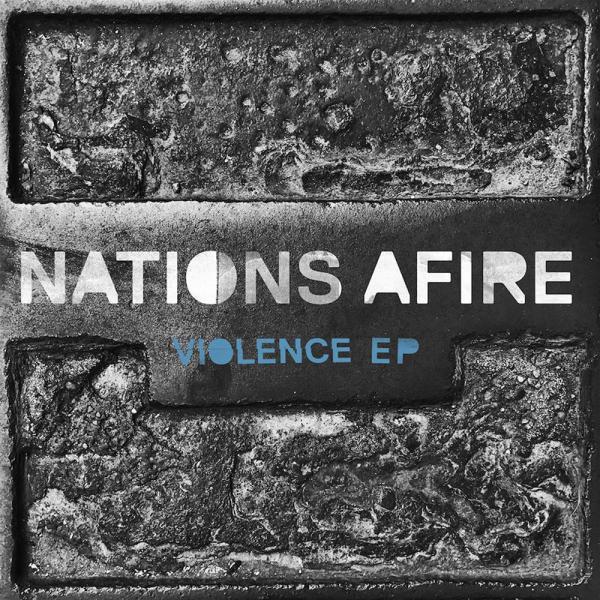 Nations Afire Violence
