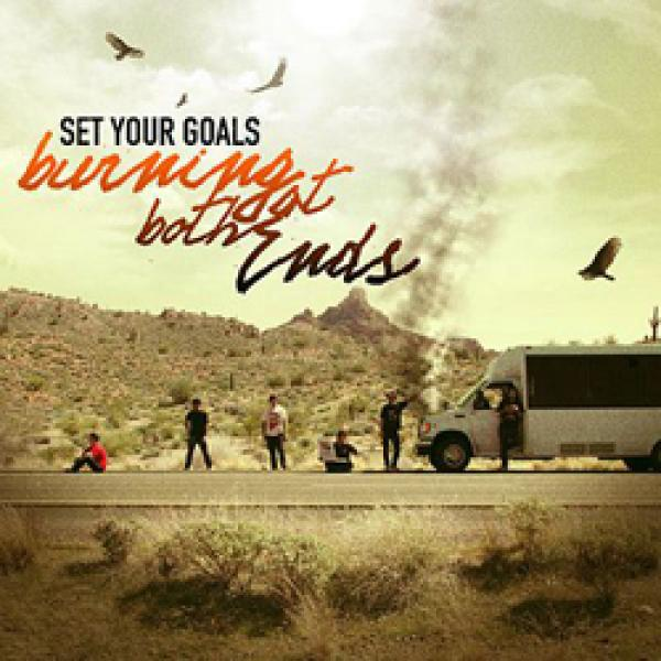 Set Your Goals – Burning At Both Ends
