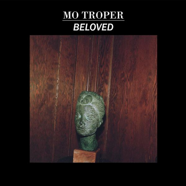 Mo Troper - Beloved