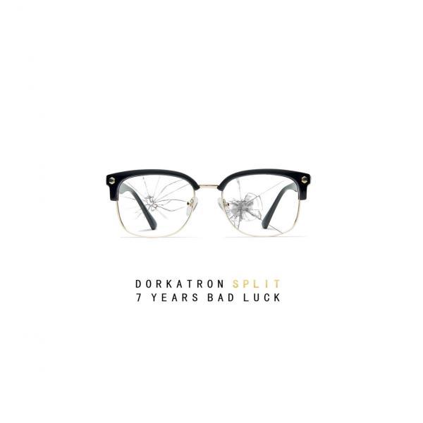 Dorkatron / 7 Years Bad Luck Split Punk Rock Theory
