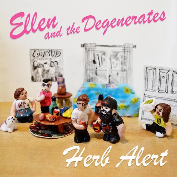 Ellen and the Degenerates - Herb Alert