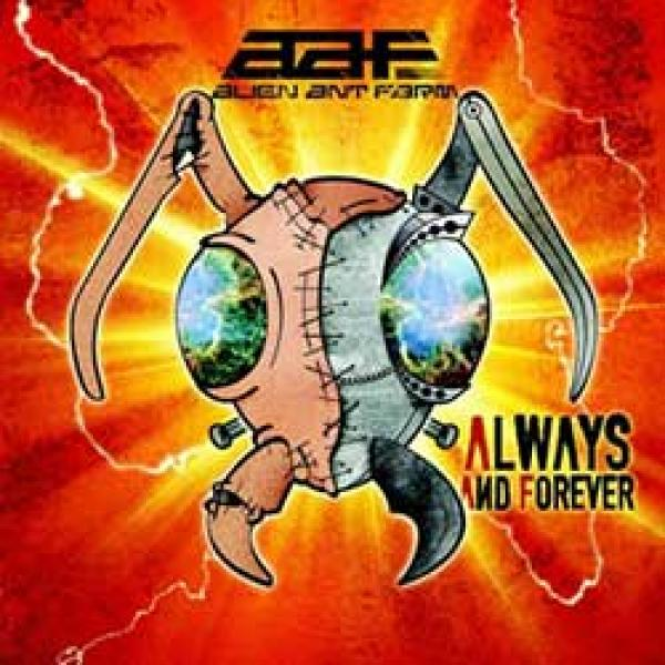 Alien Ant Farm – Always And Forever