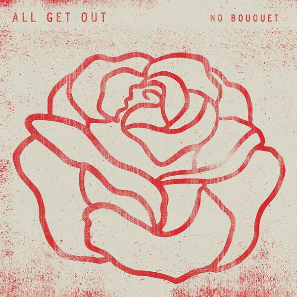 All Get Out No Bouquet Punk Rock Theory