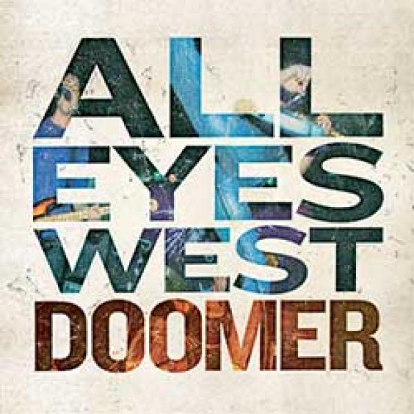 All Eyes West – Doomer