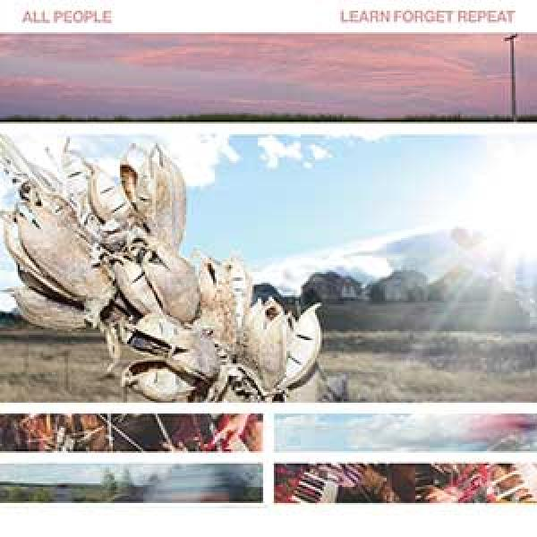 All People – Learn Forget Repeat