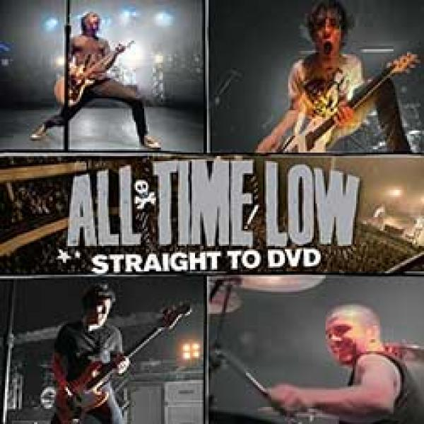 All Time Low – Straight To DVD