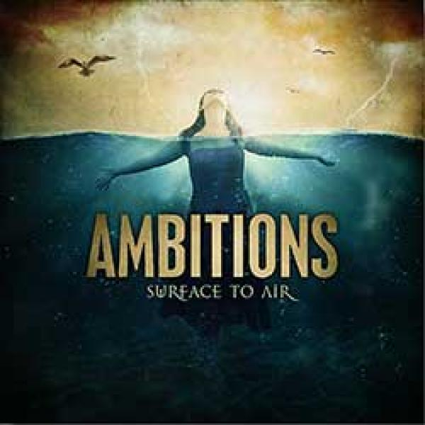 Ambitions – Surface To Air