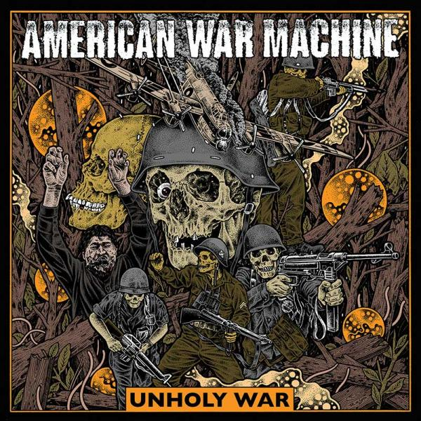 American War Machine Unholy War Punk Rock Theory