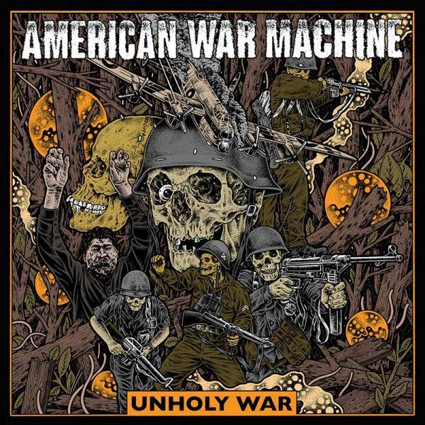 American War Machine Unholy War Punk Rock Theory