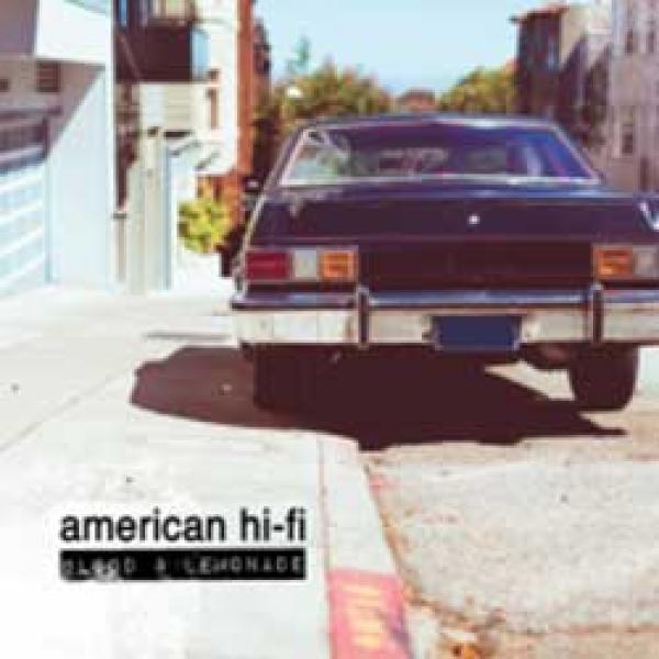 American Hi-Fi – Blood & Lemonade