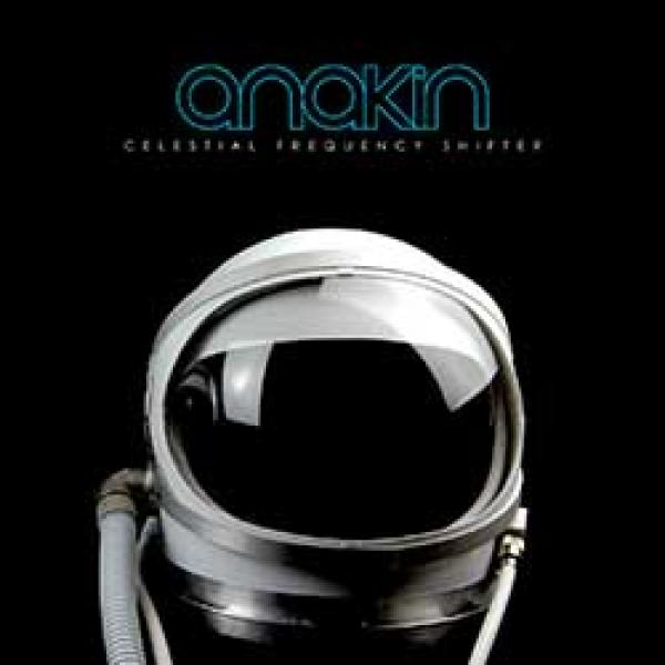 Anakin – Celestial Frequency Shifter