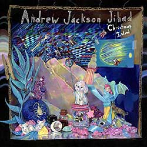 Andrew Jackson Jihad – Christmas Island