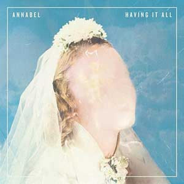 Annabel – Having It All