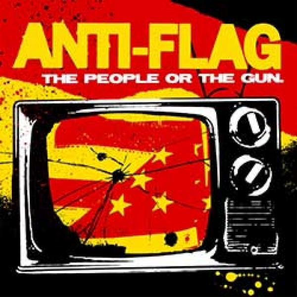 Anti-Flag – The People Or The Gun