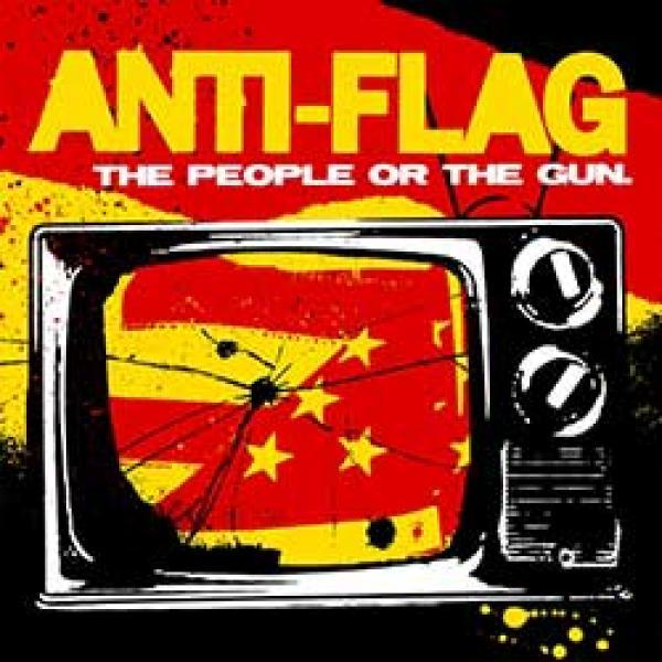 Anti-Flag – The People Or The Gun