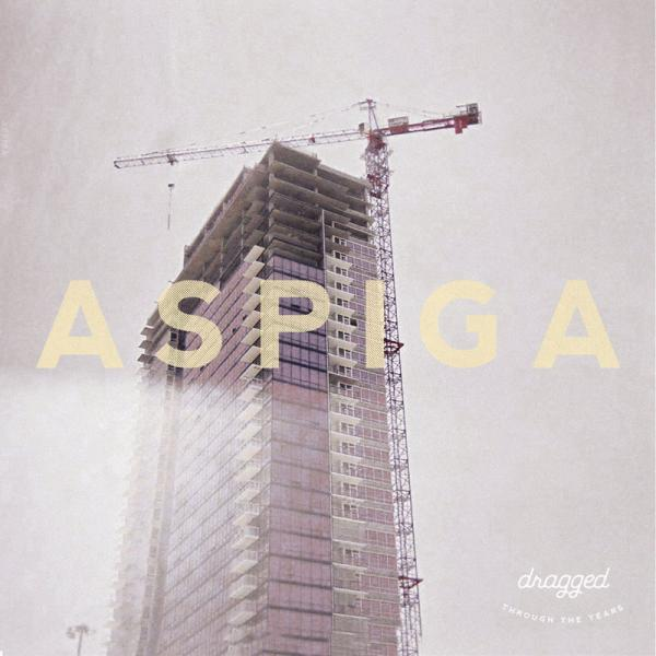 Aspiga Dragged Through The Years Punk Rock Theory