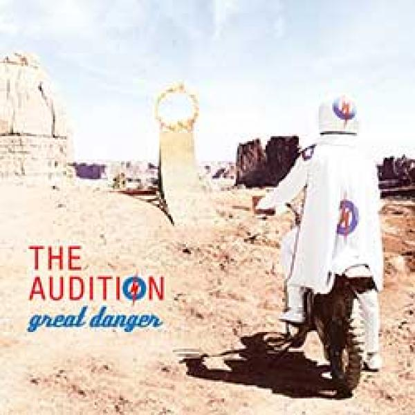 The Audition – Great Danger