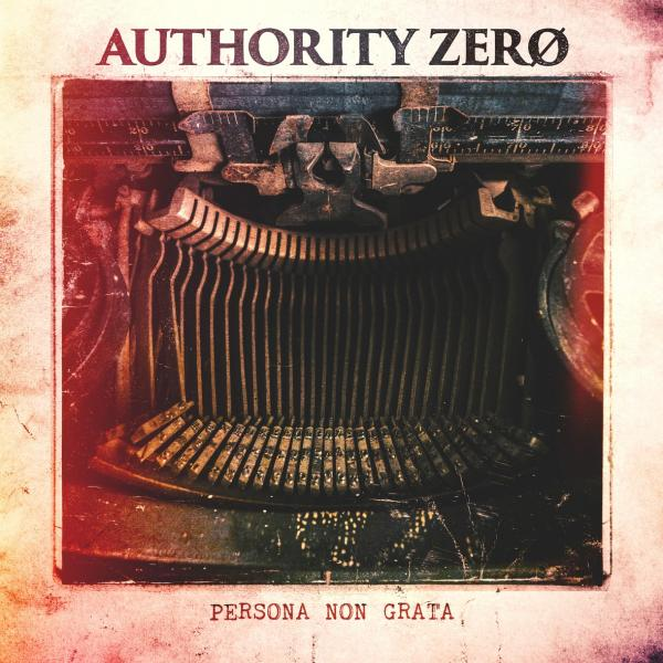 Authority Zero Persona Non Grata Punk Rock Theory