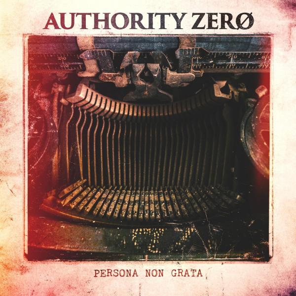 Authority Zero Persona Non Grata Punk Rock Theory