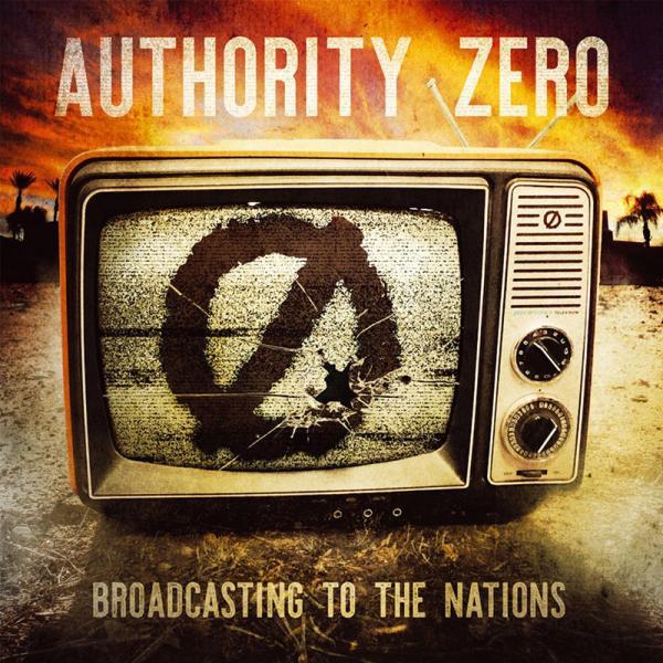 Authority Zero - Broadcasting To The Nations