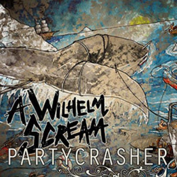 A Wilhelm Scream – Partycrasher