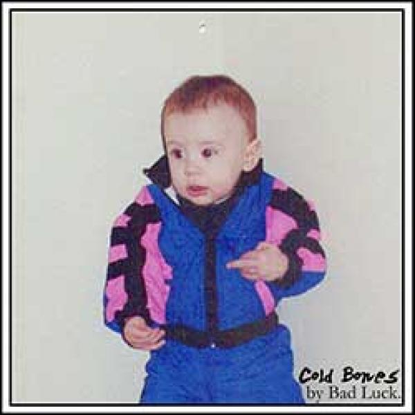 Bad Luck – Cold Bones