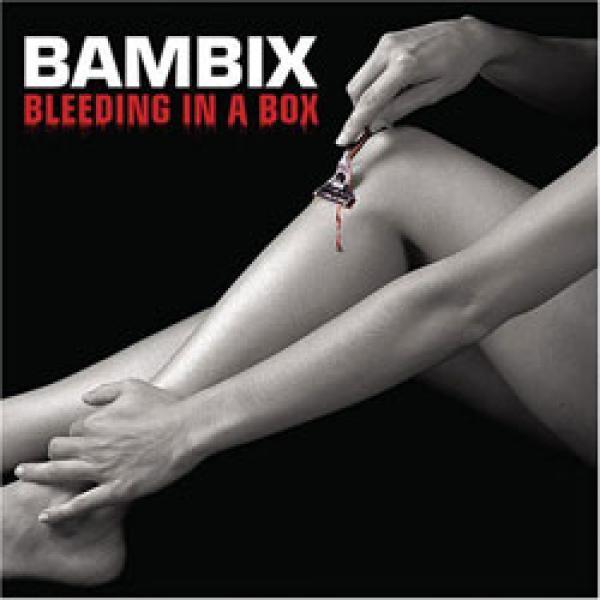 Bambix - Bleeding In A Box