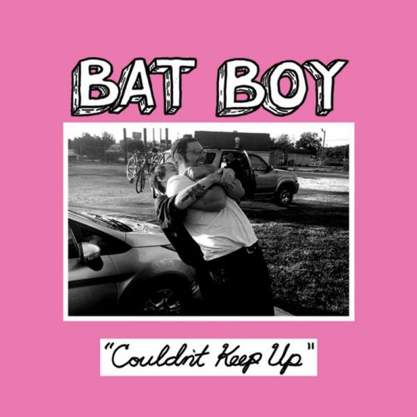 Bat Boy - Couldn't Keep Up