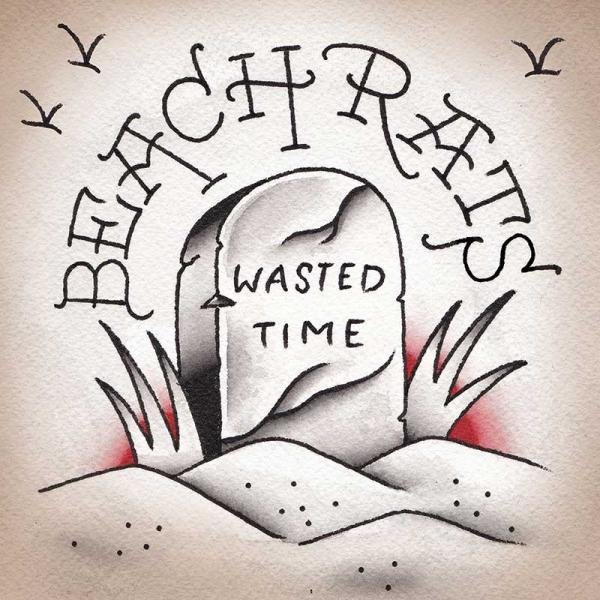 beach rats wasted time